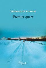 Couverture du livre Premier quart, de Véronique Sylvain.